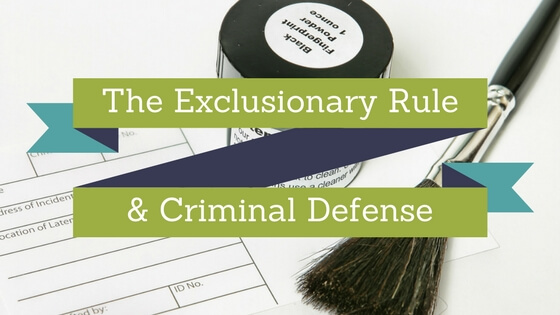 exlusionary rule evaluation